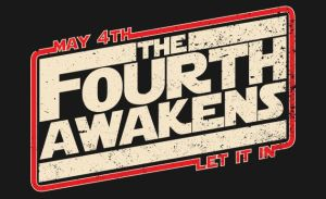 May The Fourth Be With You: Happy Star Wars Day!