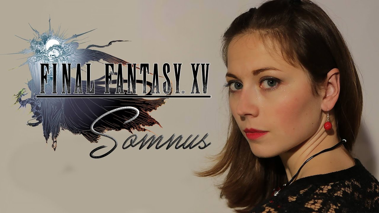 Gorgeous  Final Fantasy XV Somnus Cover by the Grissini Project Video