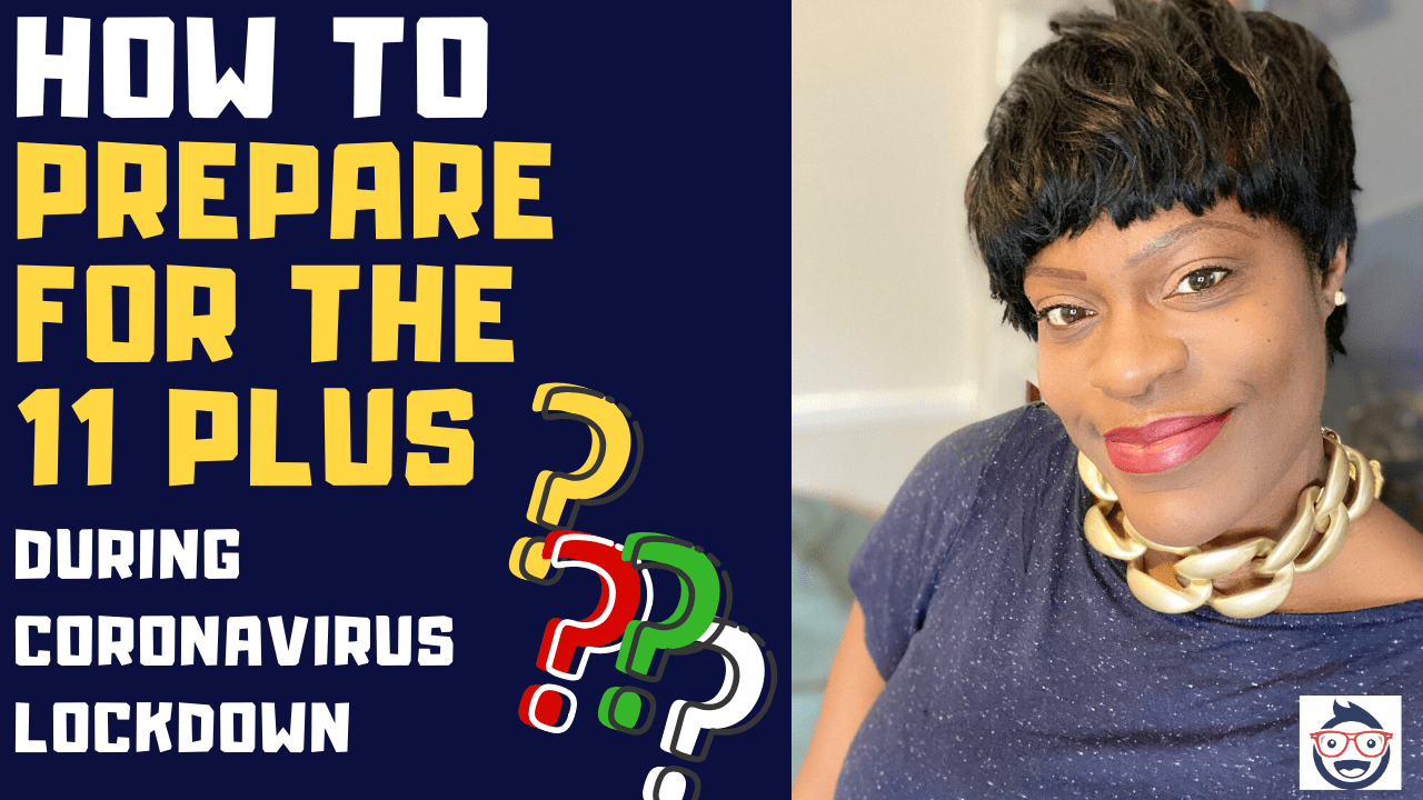 How to Prepare for the 11 Plus During the Coronavirus Lockdown With an Online 11 Plus Tutor