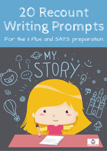 20 Recount Writing Prompts Booklet for 11 Plus Exams