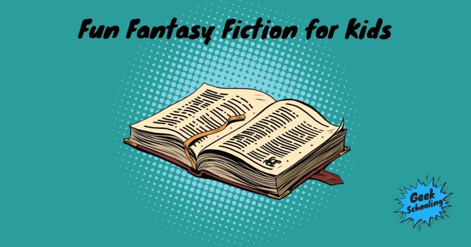 fun fantasy fiction for kids - old leather bound book