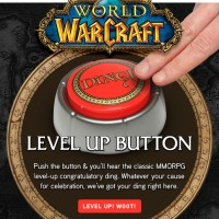I Levelled Up: Ding! Now I need this World of Warcraft Level Up Button!
