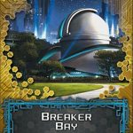 Sansan Data Pack 2 - Breaker Bay (Android Netrunner Expansion)