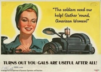 World War II era recruitment ad proposes the worth of a woman is less than we think today