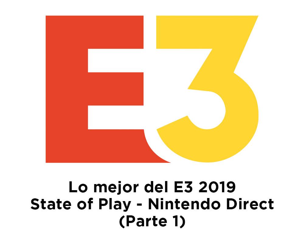 Lo mejor del E3 2019 - Parte 1