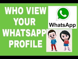 How to known who Viewed my WhatsApp Profile