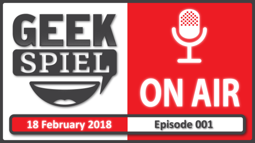 Geek Spiel On Air – Ep.001