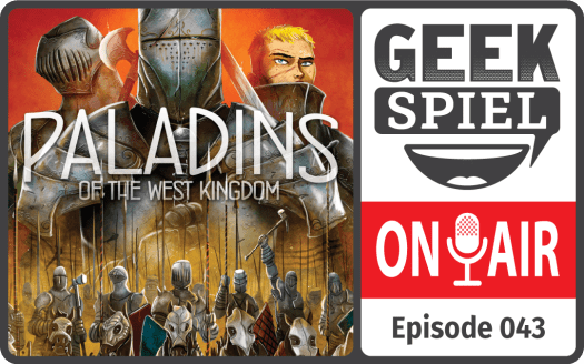 GSOA #043 – Paladins of the West Kingdom