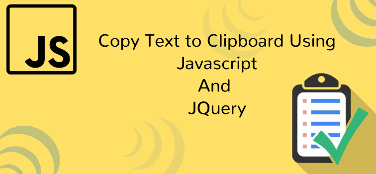 Copy Text to Clipboard Using Javascript
