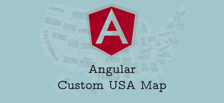 Angular 6 Custom USA Map Module - No Library | Geeks Trick