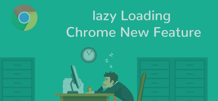 Native Lazy Loading Chrome