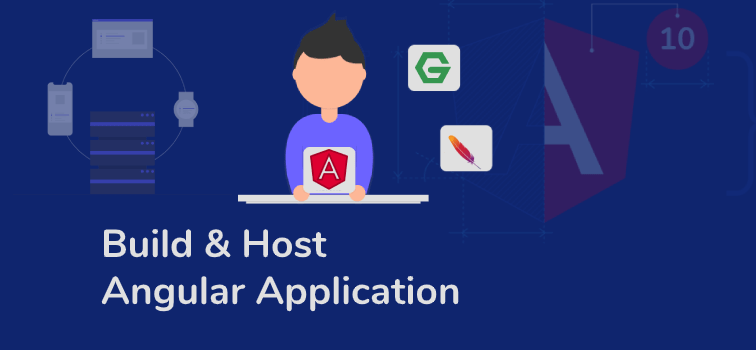 Best Way To Build And Host Angular 10 Application
