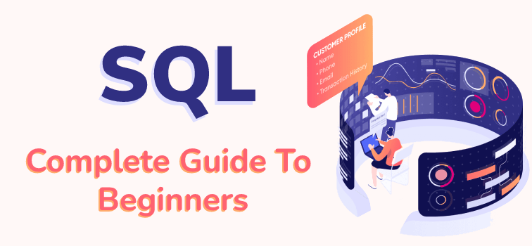 SQL Complete Guide To Beginners