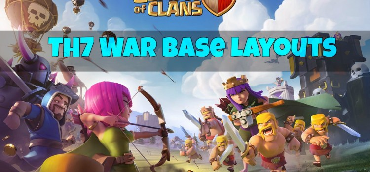 TH7 War Base Layouts (20+ Anti-Everything Bases)