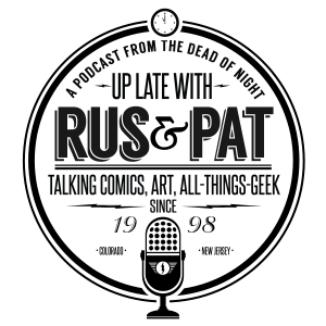 GTN Proudly Features the Up Late With Rus and Pat Podcast