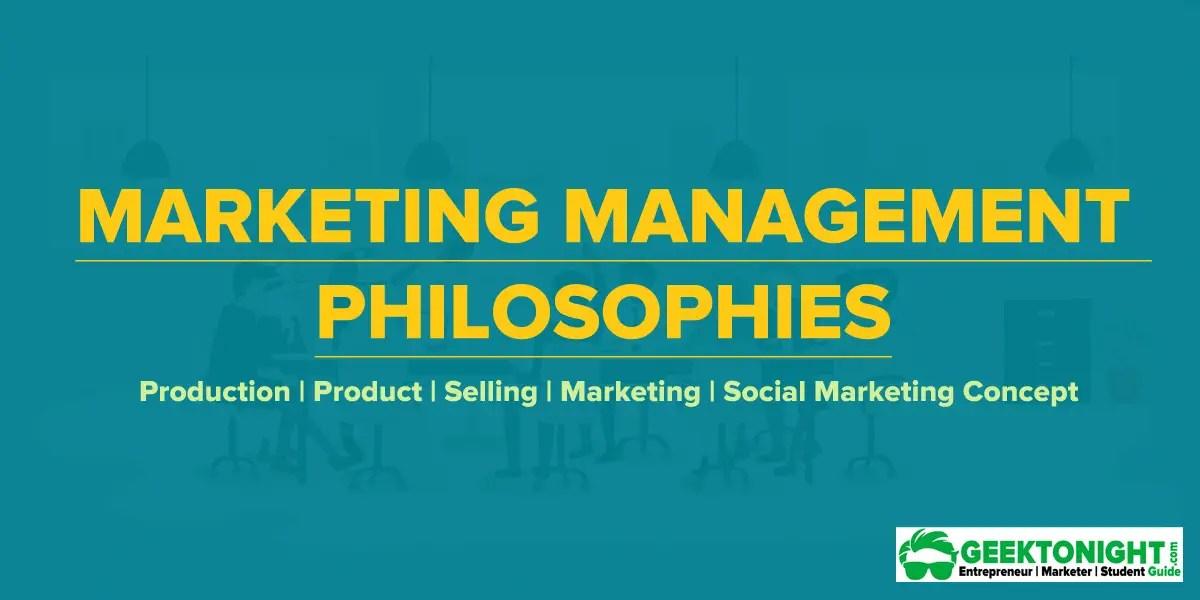 Marketing Concept – 5 Marketing Management Philosophies