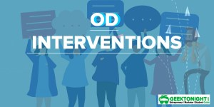 14 OD Interventions | Type, Meaning, Process, Importance, Examples