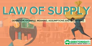 Law of Supply | Definition, Example, Exceptions, Assumptions