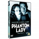Phantom Lady (out on DVD 27/05/13)