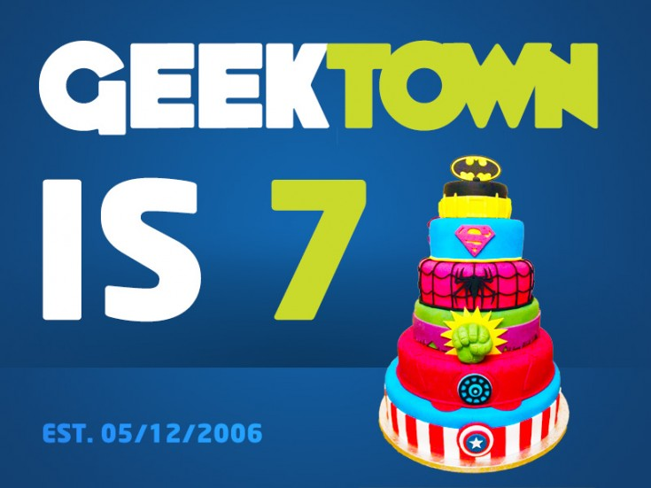 Geektown is 7!