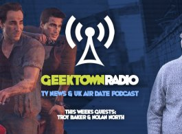Geektown Radio : 88 - London Comic Con Special With Troy Baker/Nolan North, Plus UK TV News & Air Date Info!