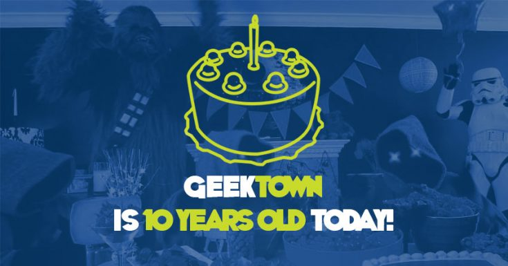 Geektown Is 10 Years Old Today!