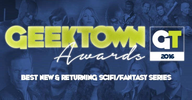 Geektown Awards - Best New & Returning Scifi/Fantasy Series