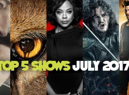 Top 5 Shows You Should Be Watching On UK TV In July