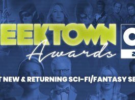 Geektown Awards – Best New & Returning Sci-fi/Fantasy Series