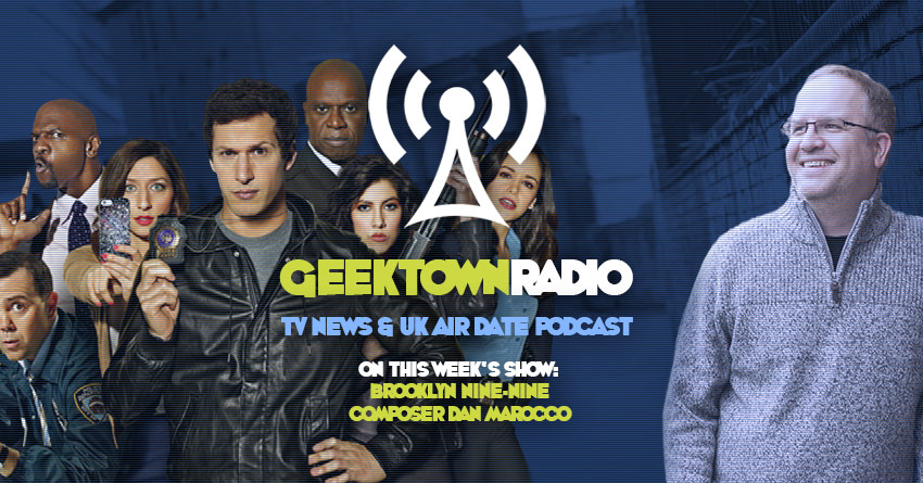Geektown Radio 195: Brooklyn Nine-Nine Composer Dan Marocco, Film