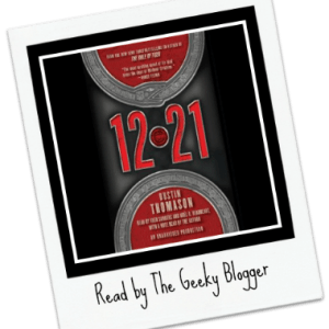 Review: 12.21: A Novel by Dustin Thomason