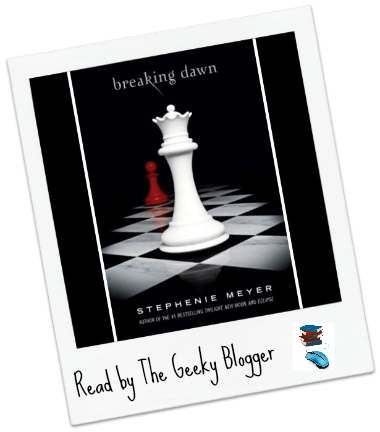 Review: Breaking Dawn by Stephenie Meyer