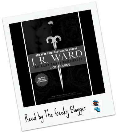 Review: Father Mine by J.R. Ward