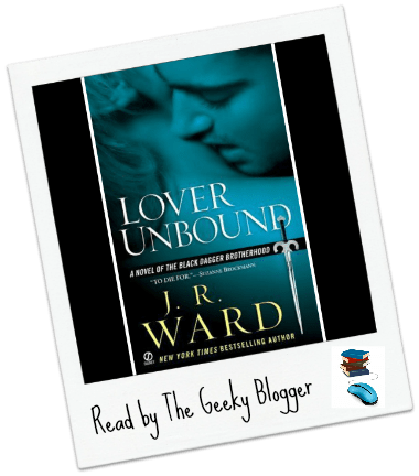 Review: Lover Unbound by J.R. Ward