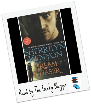 Review: Dream Chaser by Sherrilyn Kenyon