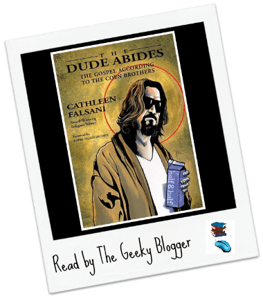 Review: The Dude Abides by Cathleen Falsani