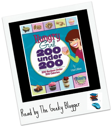 Review: Hungry Girl 200 under 200 Calories by Lisa Lillien
