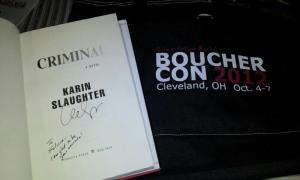 Bouchercon 2012: Criminal by Karin Slaughter