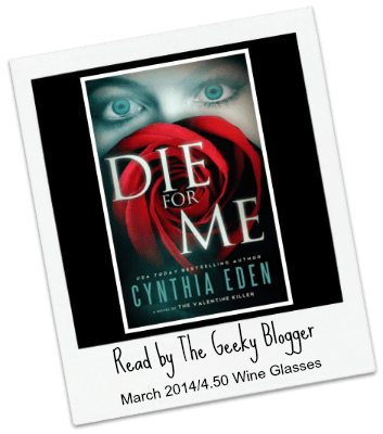 Audiobook Review: Die for Me: A Novel of the Valentine Killer by Cynthia Eden #BookClubRead