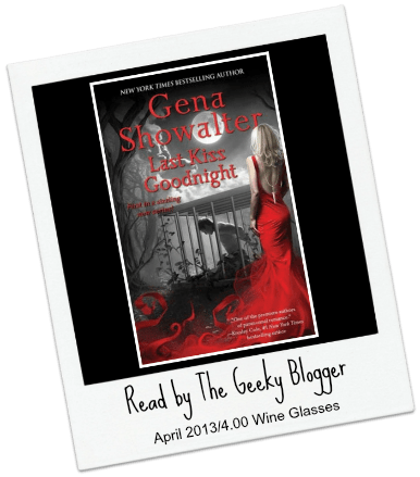 Audiobook Review: Last Kiss Goodnight (Otherworld Assassin, #1) by Gena Showalter #SeriouslySeries #PNR