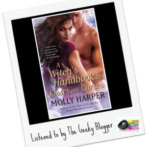 Audiobook Review: A Witch's Handbook of Kisses and Curses by Molly Harper