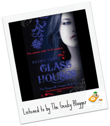 Audiobook Review: Glass Houses (The Morganville Vampires #1) by Rachel Caine