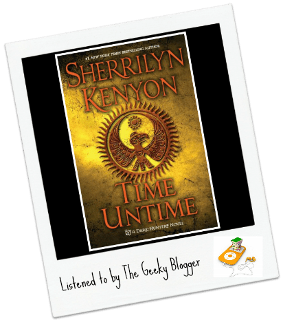 Audiobook Review: Time Untime by Sherrilyn Kenyon / Narrated By Holter Graham