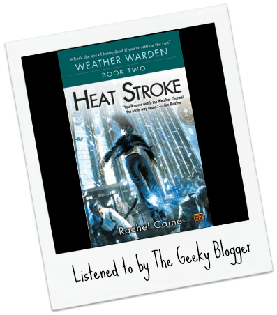 Audiobook Review: Heat Stroke by Rachel Caine/Narrated By Dina Pearlman