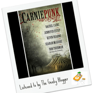 Audiobook Review: Carniepunk Anthology by Various Authors
