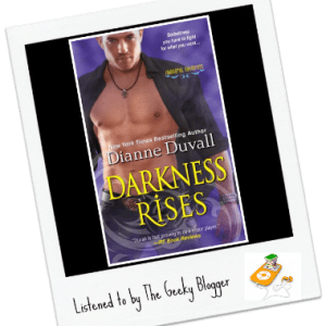 Audiobook Review: Darkness Rises by Dianne Duvall