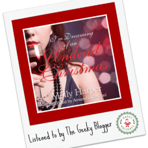 Audiobook Review: I'm Dreaming of an Undead Christmas by Molly Harper