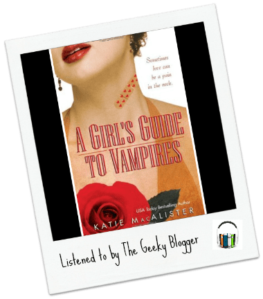 Audiobook Review:  A Girl's Guide to Vampires by Katie MacAlister