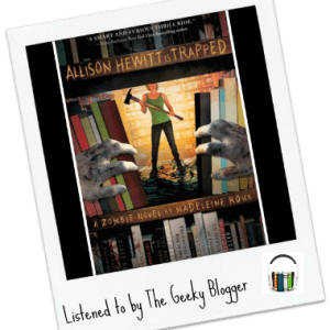 Audiobook Review: Allison Hewitt Is Trapped by Madeleine Roux