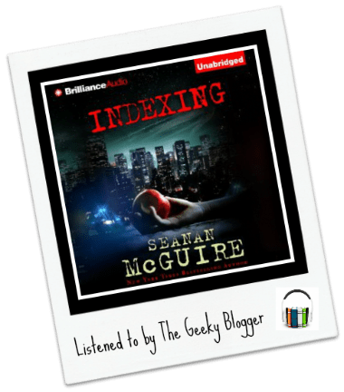 Audiobook Review: Indexing by Seanan McGuire